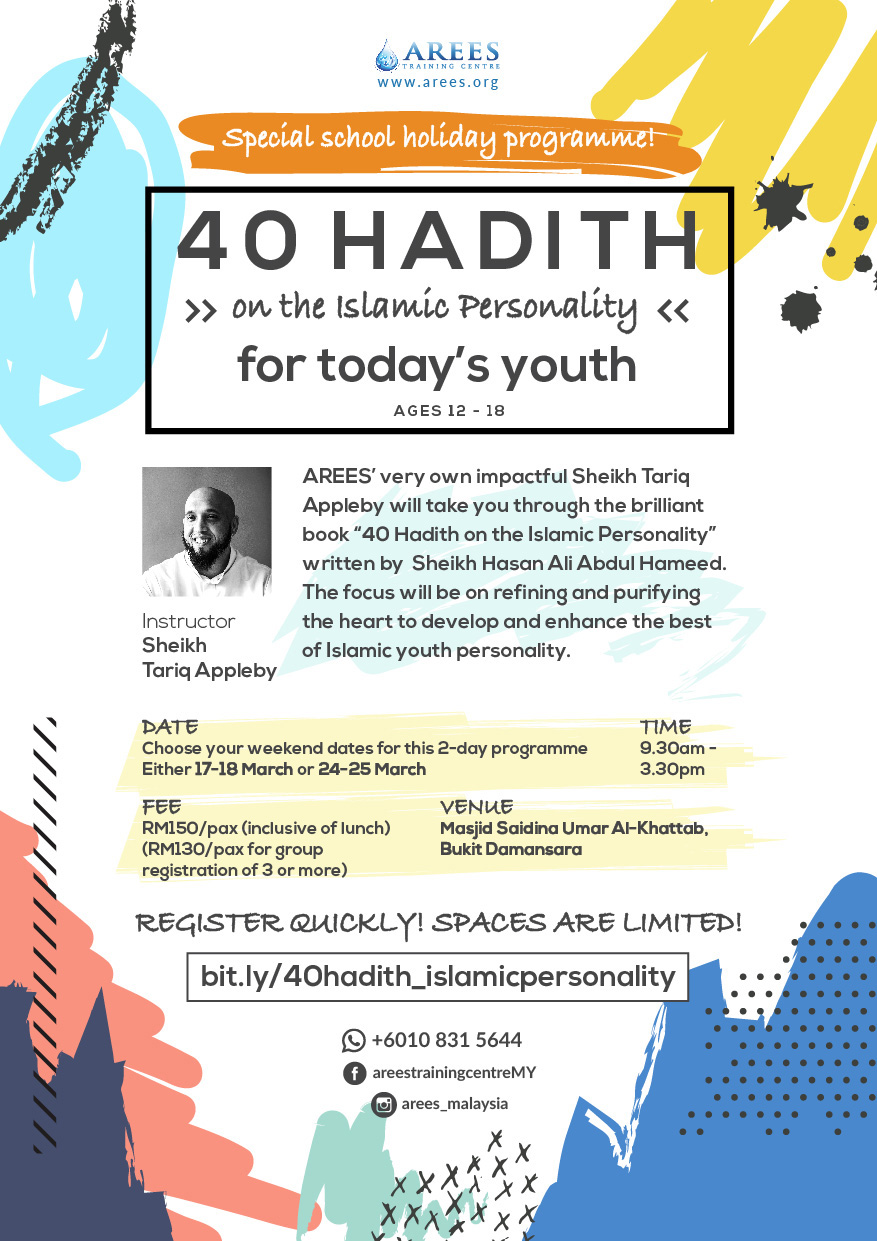 40 Hadith on the Islamic Personality – Arees University
